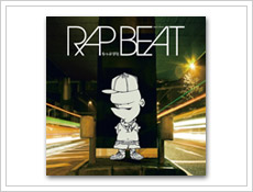 「人として軸がぶれているらっぷ」が収録されているアルバム『RAP BEAT』